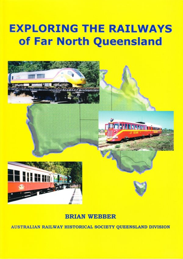 Exploring the Railways of Far North QLD