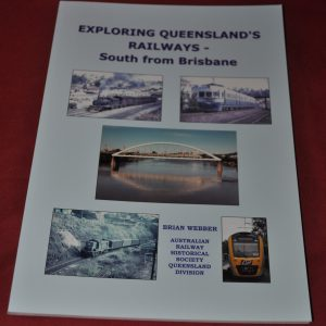 Exploring the railways south from brisbane