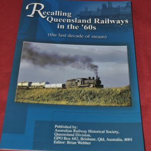 Recalling QLD Railways in the 60s