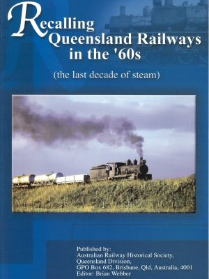 Recalling Queensland Railways in the 60's